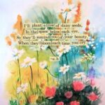 Famous Plant Your Own Flowers Poem Pic297
