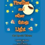 Most Famous Fireflies In The Garden Poem Pics231