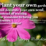 Most Famous So Plant Your Own Garden And Decorate Your Soul Photo391