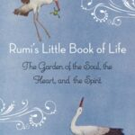 Most Popular Rumi Poem Garden Picture941