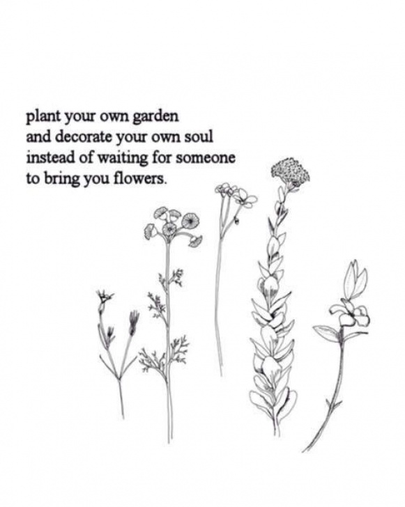 Motivational Plant Your Own Garden And Decorate Your Own Soul Poem Pics797