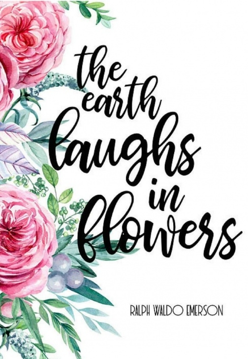 Stunning Ralph Waldo Emerson Earth Laughs In Flowers Photo411