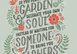 Stunning So Plant Your Own Garden And Decorate Your Soul Picture182