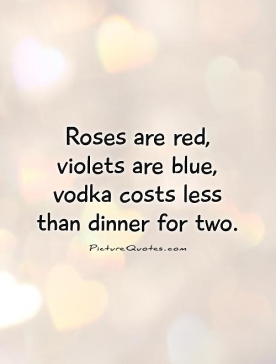 The Best Good Roses Are Red Violets Are Blue Photo026