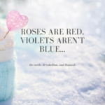 Top Roses Are Red Violets Are Blue Pic314
